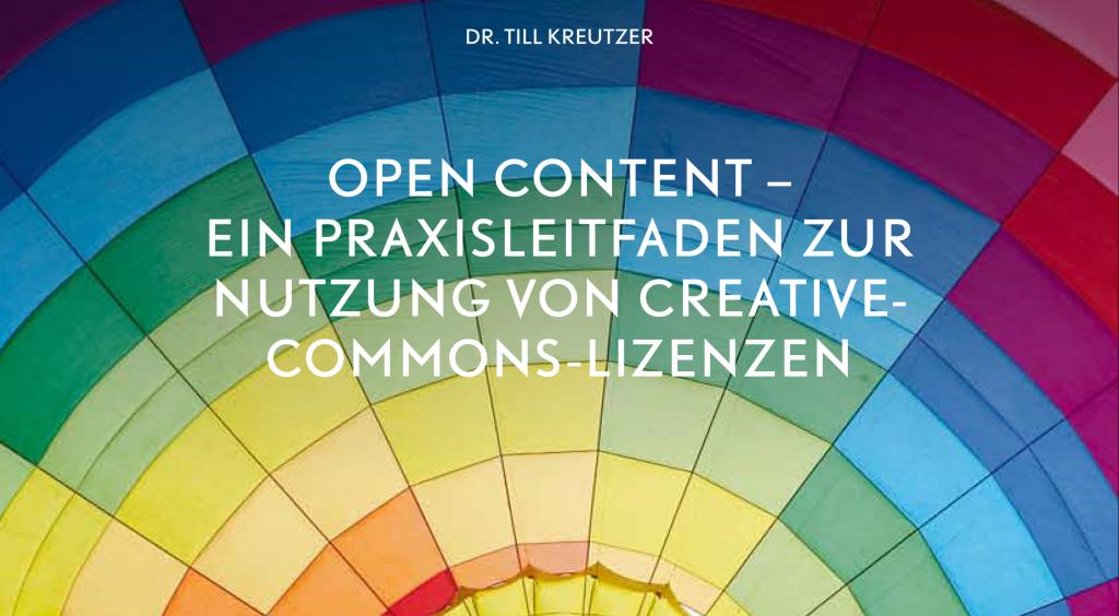 Open Content - Ein Praxisleitfaden von Creative-Commons-Lizenzen 1
